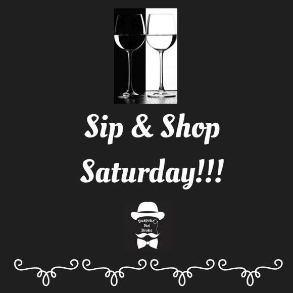 Sip & Shop Saturdays